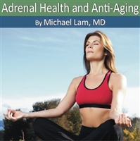 Dr Lam's Adrenal Health and Anti-Aging CD